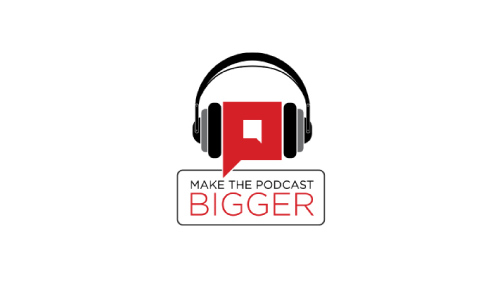 Make The Podcast Bigger Logo